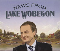 Zapatero en Lake Wobegon